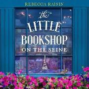 Cover-Bild zu Raisin, Rebecca: The Little Bookshop on the Seine