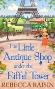 Cover-Bild zu Raisin, Rebecca: Little Antique Shop Under The Eiffel Tower (eBook)
