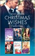 Cover-Bild zu Raisin, Rebecca: Mills & Boon Christmas Wishes Collection (eBook)