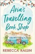 Cover-Bild zu Raisin, Rebecca: Aria's Travelling Book Shop
