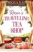Cover-Bild zu Raisin, Rebecca: Rosie's Travelling Tea Shop