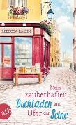 Cover-Bild zu Raisin, Rebecca: Mein zauberhafter Buchladen am Ufer der Seine