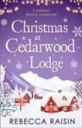 Cover-Bild zu Raisin, Rebecca: Christmas At Cedarwood Lodge