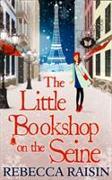 Cover-Bild zu Raisin, Rebecca: The Little Bookshop on the Seine (the Little Paris Collection)