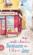 Cover-Bild zu Raisin, Rebecca: Mein zauberhafter Buchladen am Ufer der Seine (eBook)