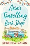 Cover-Bild zu Raisin, Rebecca: Aria's Travelling Book Shop (eBook)