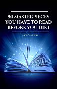 Cover-Bild zu Hawthorne, Nathaniel: 50 Masterpieces you have to read before you die vol: 1 (2020 Edition) (eBook)
