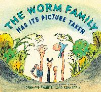 Cover-Bild zu Frank, Jennifer: The Worm Family Has Its Picture Taken