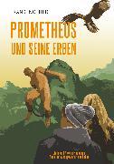 Cover-Bild zu Nöthlich, Frank: Prometheus und seine Erben (eBook)
