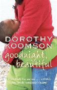 Cover-Bild zu Koomson, Dorothy: Goodnight, Beautiful