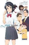 Cover-Bild zu Makoto Shinkai: your name. Another Side:Earthbound (light novel)