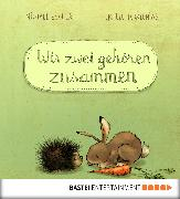 Cover-Bild zu Engler, Michael: Wir zwei gehören zusammen (eBook)
