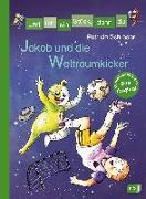 Cover-Bild zu Schröder, Patricia: Erst ich ein Stück, dann du - Jakob und die Weltraumkicker