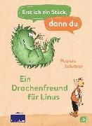 Cover-Bild zu Schröder, Patricia: Erst ich ein Stück, dann du - Ein Drachenfreund für Linus