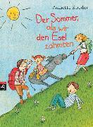 Cover-Bild zu Roeder, Annette: Der Sommer, als wir den Esel zähmten (eBook)
