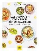 Cover-Bild zu Cramm, Dagmar von: Das Monats-Kochbuch für Schwangere (eBook)