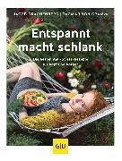 Cover-Bild zu Cramm, Dagmar von: Entspannt macht schlank (eBook)