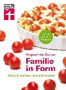 Cover-Bild zu Cramm, Dagmar von: Familie in Form (eBook)