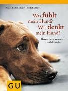 Cover-Bild zu Ruge, Nina: Was fühlt mein Hund? Was denkt mein Hund?