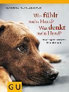 Cover-Bild zu Ruge, Nina: Was fühlt mein Hund? Was denkt mein Hund? (eBook)