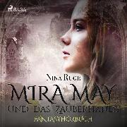 Cover-Bild zu Ruge, Nina: Mira May und das Zauberhandy (Ungekürzt) (Audio Download)