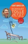 Cover-Bild zu van de Ven, Evert: Eckhart Tolle - Jetzt