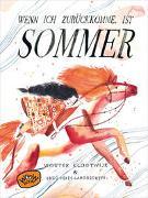 Cover-Bild zu Klootwijk, Wouter: Wenn ich zurückkomme, ist Sommer