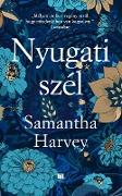 Cover-Bild zu Harvey, Samantha: Nyugati szél (eBook)