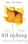 Cover-Bild zu Harvey, Samantha: All is Song