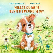 Cover-Bild zu Schoenwald, Sophie: Willst du mein bester Freund sein?