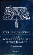 Cover-Bild zu Hawking, Stephen: Haben Schwarze Löcher keine Haare?