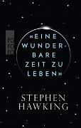 Cover-Bild zu Hawking, Stephen: «Eine wunderbare Zeit zu leben»
