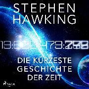 Cover-Bild zu Hawking, Stephen: Die kürzeste Geschichte der Zeit (Audio Download)