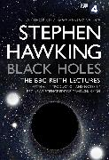 Cover-Bild zu Hawking, Stephen: Black Holes: The Reith Lectures (eBook)