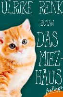 Cover-Bild zu Renk, Ulrike: Das Miezhaus (eBook)