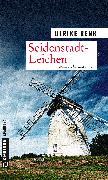 Cover-Bild zu Renk, Ulrike: Seidenstadt-Leichen (eBook)