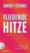 Cover-Bild zu Steinke, Darcey: Fliegende Hitze