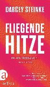 Cover-Bild zu Steinke, Darcey: Fliegende Hitze (eBook)