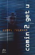 Cover-Bild zu Packham, Simon: Comin 2 get u (eBook)