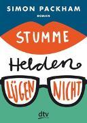 Cover-Bild zu Packham, Simon: Stumme Helden lügen nicht