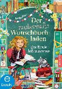 Cover-Bild zu Frixe, Katja: Der zauberhafte Wunschbuchladen 6 (eBook)