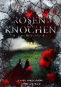 Cover-Bild zu Handel, Christian: Rosen & Knochen (eBook)