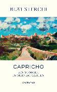 Cover-Bild zu Sterchi, Beat: Capricho (eBook)