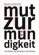 Cover-Bild zu Sterchi, Beat: Mut zur Mündigkeit