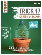 Cover-Bild zu Krause, Antje: Trick 17 - Garten & Balkon. Empfohlen von HGTV (eBook)