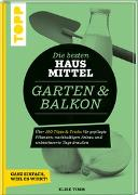 Cover-Bild zu Krause, Antje: Die besten Hausmittel für Garten & Balkon