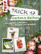 Cover-Bild zu Krause, Antje: Trick 17 Garten & Balkon (eBook)