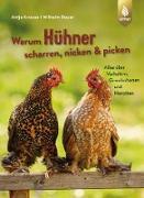Cover-Bild zu Krause, Antje: Warum Hühner scharren, nicken und picken (eBook)