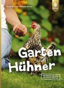 Cover-Bild zu Krause, Antje: Garten sucht Hühner (eBook)