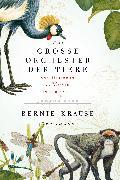 Cover-Bild zu Krause, Bernie: Das große Orchester der Tiere (eBook)